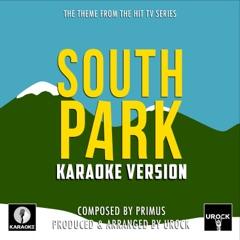 "South Park Theme (From ""South Park"") [Karaoke Version]"