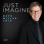 Dave Miller Trio - Bittersweet
