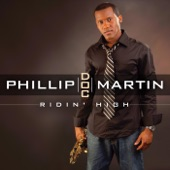 Phillip Doc Martin - Ridin' High