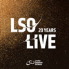 London Symphony Orchestra - LSO Live at 20