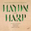 Haydn and the Harp - Chiara Granata, Raffaele Pe, Anais Chen & Marco Ceccato