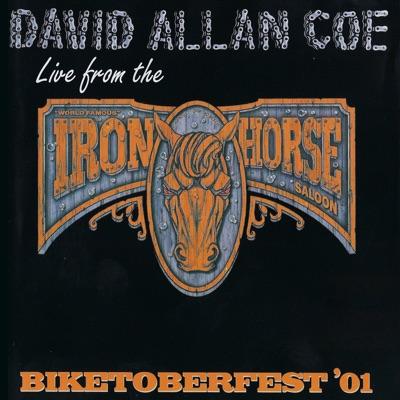 Live from the Iron Horse: Biketoberfest '01 - David Allan Coe