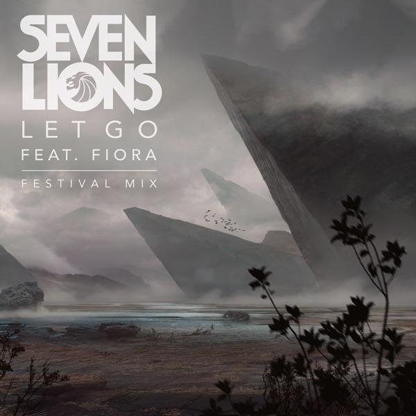 Let Go (feat. Fiora) [Festival Mix] - Single