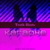 Chart Top Karaoke - Truth Hurts (Originally Performed by Lizzo) [Karaoke Version]