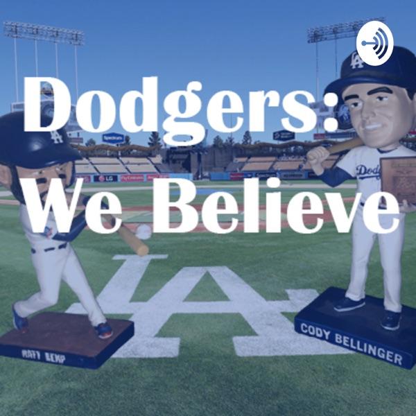 Dodgers: We Believe