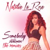 Somebody feat Jeremih The Remixes EP