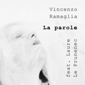 La parole (feat. Laure Le Prunenec)