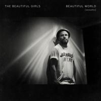 Beautiful World (Acoustic) [Remastered]-The Beautiful Girls