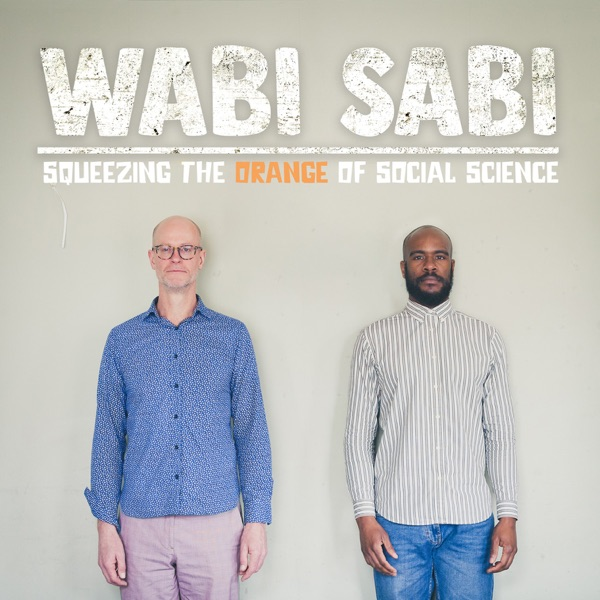 Wabi Sabi with Dan and Akin