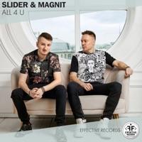 All 4 U (Record Mix) - SLIDER & MAGNIT