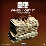 O.T. Genasis - When I Get It (feat. Young Thug)
