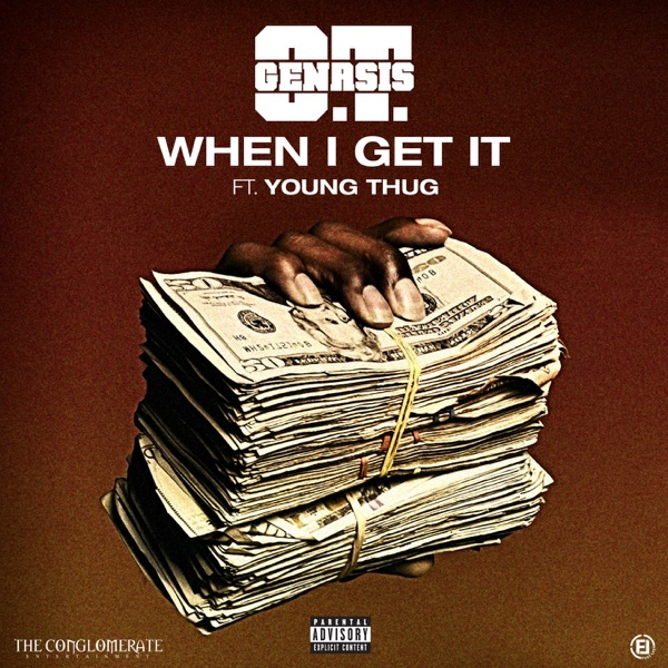 When I Get It (feat. Young Thug) - Single