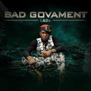 Bad Govament - LADe