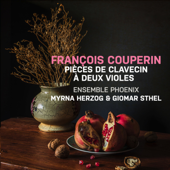 François Couperin: Pièces de Clavecin à deux violes