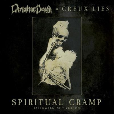 Spiritual Cramp (Halloween 2019) - Single - Christian Death