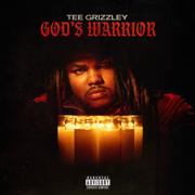 God's Warrior - Tee Grizzley
