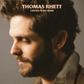 Look What God Gave Her-Thomas Rhett