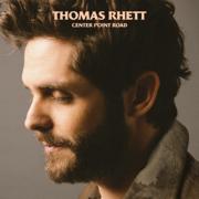 Center Point Road - Thomas Rhett - Thomas Rhett