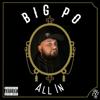 Big Po' - All In  artwork