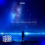 Hero Named Nerd - We Are Here For You
