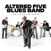 Altered Five Blues Band - Ten Thousand Watts  artwork