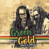 JAH VIE,ATUNYAH - Green Gold