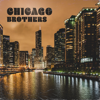 Various Artists - Chicago Brothers