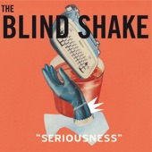 The Blind Shake - On Me