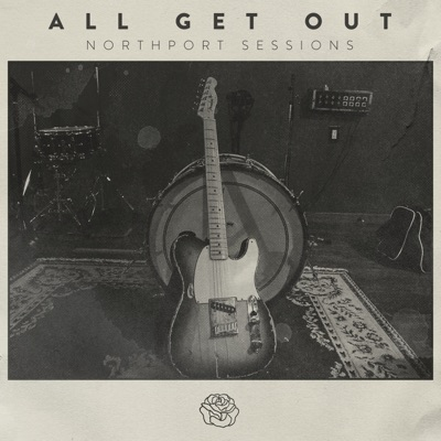 Northport Sessions - EP - All Get Out