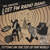 Lost FM Radio Band - Sitting on the Top of the World