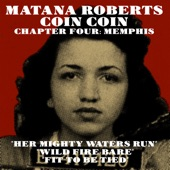 Matana Roberts - Her Mighty Waters Run / Wild Fire Bare / Fit To Be Tied