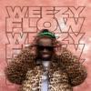 Weezy Flow - EP