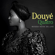 Song for My Father - Douyé