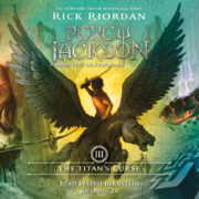 The Titan's Curse: Percy Jackson and the Olympians: Book 3 (Unabridged)