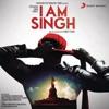 I Am Singh
