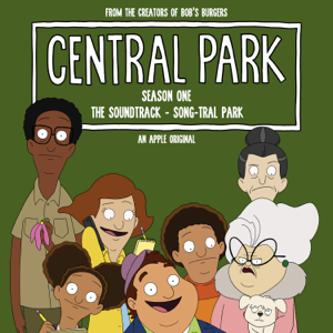 Central Park Cast - Central Park Season One, The Soundtrack – Song-tral Park (Original Soundtrack)