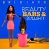 Beauty Bars & Bullsh!T