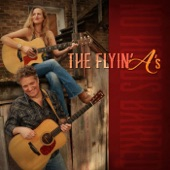 The Flyin' A's - What's Wrong with You for Loving Me