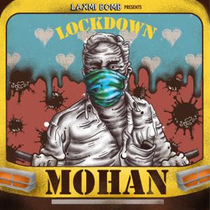 Laxmi Bomb - Lockdown Mohan - EP