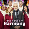 Perfect Harmony Cast - Perfect Harmony (Music from the TV Series)