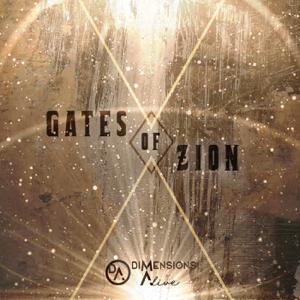 Dimensions Alive - Gates of Zion (Live)
