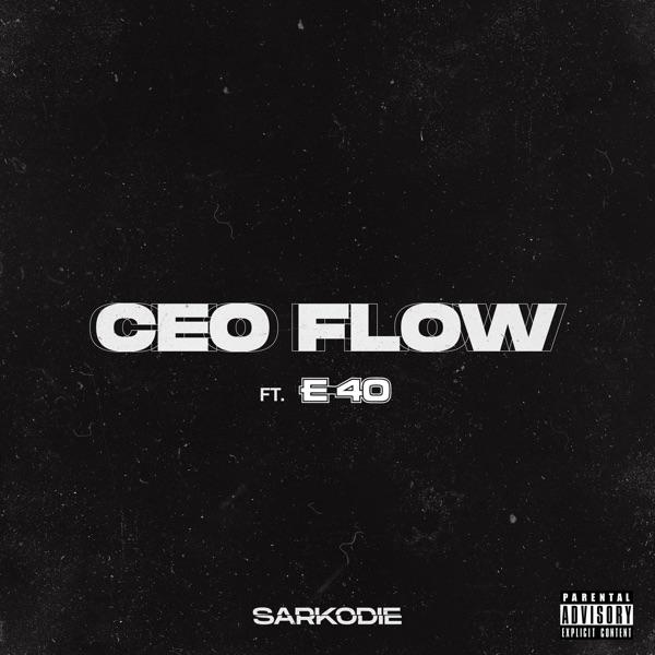 CEO FLOW (feat. E-40) - Single
