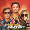 Quentin Tarantino's Once Upon a Time in Hollywood (Original Motion Picture Soundtrack) - Verschiedene Interpreten