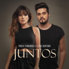 Juntos - Paula Fernandes & Luan Santana