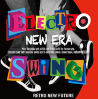 Electro Swing - New Era