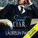 Laurelin Paige - Sweet Liar: Dirty Sweet, Book 1 (Unabridged)