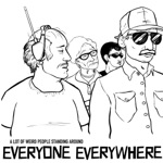Everyone Everywhere - Everyhow Everythere