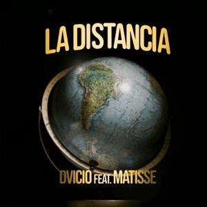 Dvicio - La Distancia feat. Matisse