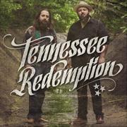Tennessee Redemption - Tennessee Redemption - Tennessee Redemption