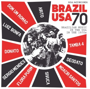 Soul Jazz Records Presents Brazil USA: Brazilian Music in the USA in the 1970s - EP